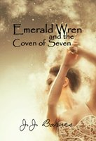 Emerald Wren And The Coven of Seven by JJ Barnes for Siren Stories, available in paperback, kindle and free to read on kindle unlimited