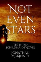 Not Even Stars by Jonathan McKinney for Siren Stories in paperback, kindle and kindle unlimited