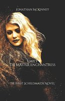 Emily The Master Enchantress by Jonathan McKinney for Siren Stories in paperback, kindle and kindle unlimited
