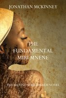The Fundamental Miri Mnene by Jonathan McKinney for Siren Stories in paperback, kindle and kindle unlimited