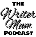 The Writer Mum Podcast