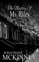 The Mystery Of Ms Riley by Jonathan McKinney, Jonathan McKinney, The Schildmaids Saga, Schildmaids, Siren Stories